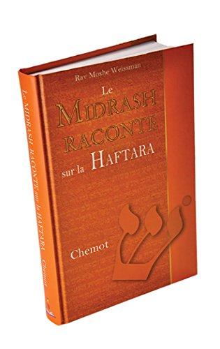 9789657530085: Le Midrash raconte sur la Haftara - Chemot