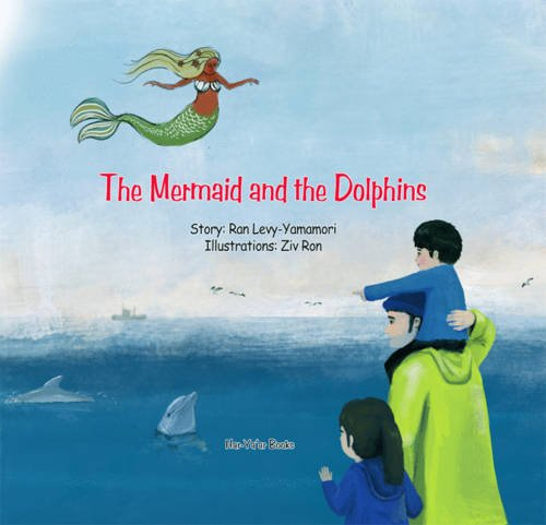 9789657534038: The Mermaid and the Dolphins