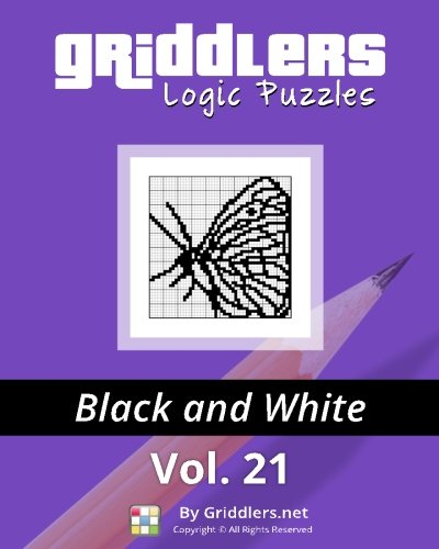9789657679234: Griddlers Logic Puzzles: Black and White (Volume 21)