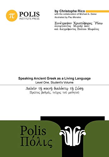 9789657698006: Polis: Speaking Ancient Greek as a Living Language, Level One, Student's Volume