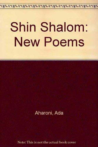 9789659013944: Shin Shalom: New Poems