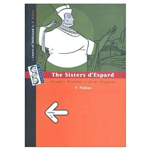 9789659022113: Bygone/The Sisters d'Espard
