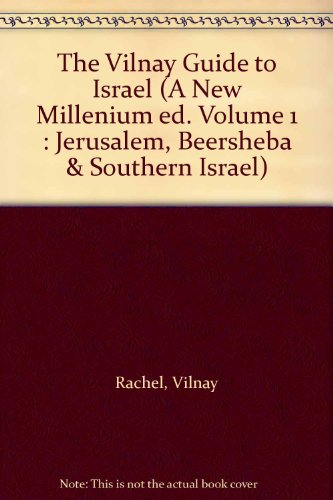 The Vilnay Guide to Israel (A New: Rachel, Vilnay; Zev,