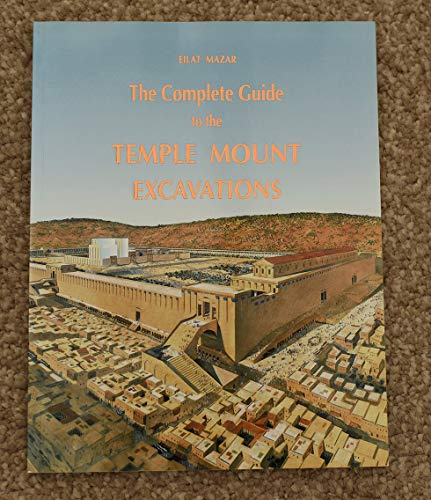 The Complete Guide to the Temple Mount