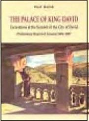 9789659029952: The Palace of King David: Excavations at the Summit of the City of David: Preliminary Report of Seasons 2005-2007