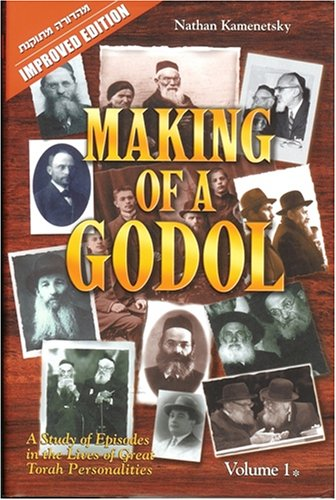 9789659037926: Making of a Godol: A Study of Episodes in the Lives of Great Torah Personalities, Improved Edition (2 Volume Set)