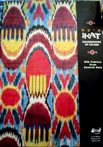 IKAT: Kaleidoscope of Colors. Silk Fabrics from Central Asia: Rau Collection; Hasson, Rachel