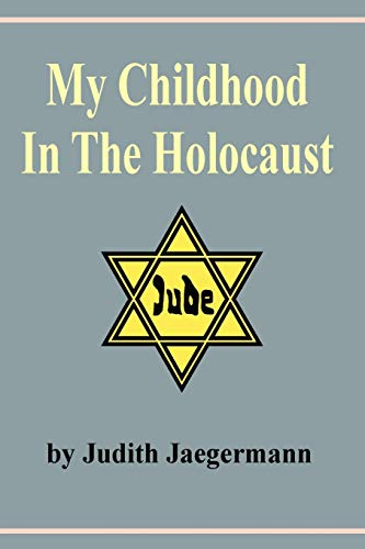 9789659046225: My Childhood in the Holocaust