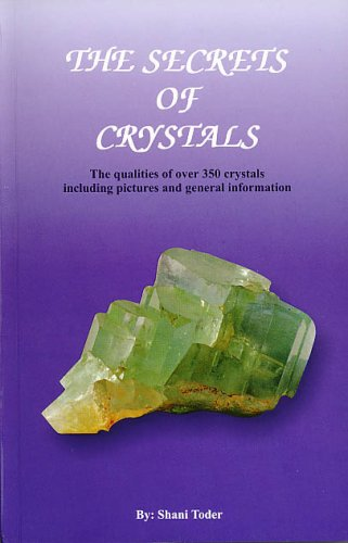 The Secrets of Crystals: Shani Toder