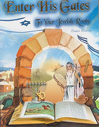 Enter His Gates to Our Jewish Roots (Paperback)