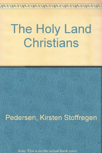 9789659059102: The Holy Land Christians