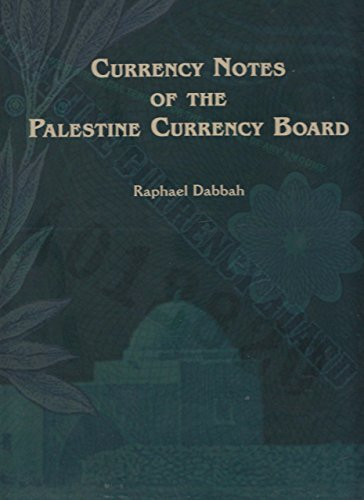9789659065011: Currency Notes of the Palestine Currency Board