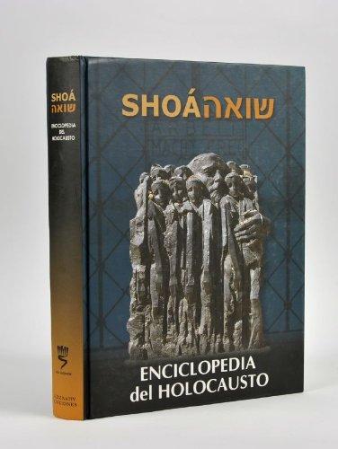 9789659069101: SHOA Enciclopedia del Holocausto/ Encyclopedia of the Holocaust