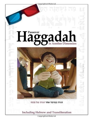 Haggadah in Another Dimension Celebrating in 3D: Michael Medina