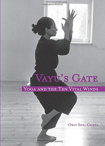 9789659141401: Vayu's Gate: Yoga and the Ten Vital Winds