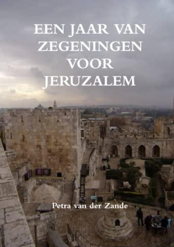 9789659161522: Een jaar van zegeningen voor Jeruzalem (Dutch Edition)