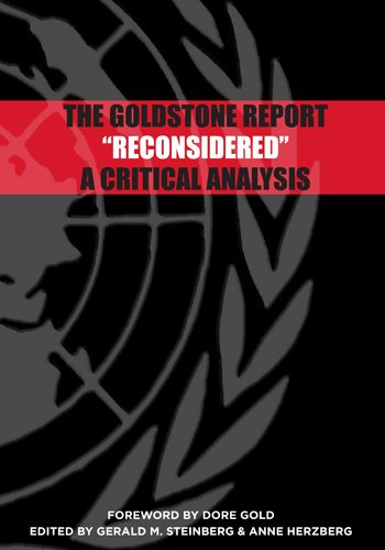 The Goldstone Report 'Reconsidered': A Critical Analysis: Gerald M. Steinberg,