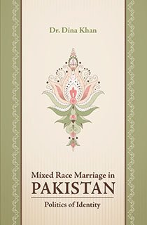9789660566446: Mixed Race Marriage In Pakistan