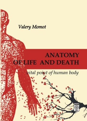 9789662079159: Anatomy of Life and Death. Vital Point of Human Body.