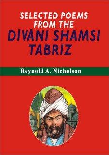 9789667011611: Selected Poems From Divani Shamsi Tabriz