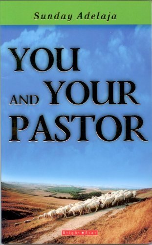 You and Your Pastor: Sunday Adelaja