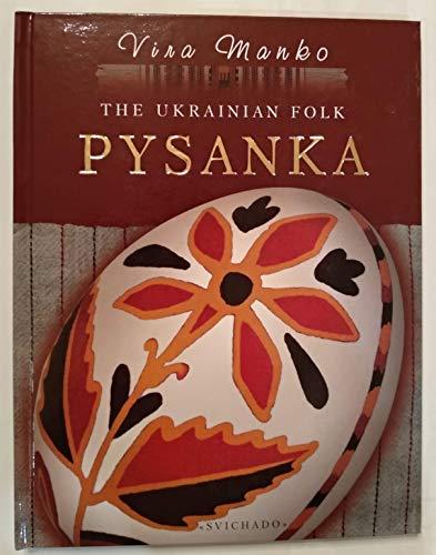 The Ukrainian Folk Pysanka: Vira Manko