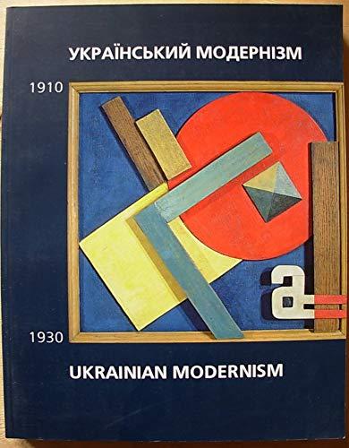 Ukrainian Modernism, 1910-1930: Anatoliy Melnyk
