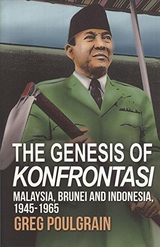 9789670630151: The Genesis of Konfrontasi: Malaysia, Brunei, and Indonesia, 1945-1965