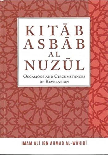9789670729114: Kitab Asbab Al Nuzul: Occasions and Circumstances of Revelation