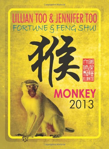 9789673290956: Lillian Too & Jennifer Too Fortune & Feng Shui 2013 Monkey