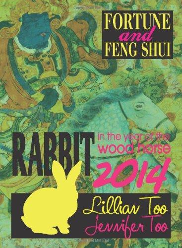 Lillian Too & Jennifer Too Fortune & Feng Shui 2014 Rabbit: Lillian Too & Jennifer Too
