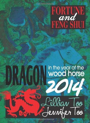 9789673291199: Lillian Too & Jennifer Too Fortune & Feng Shui 2014 Dragon