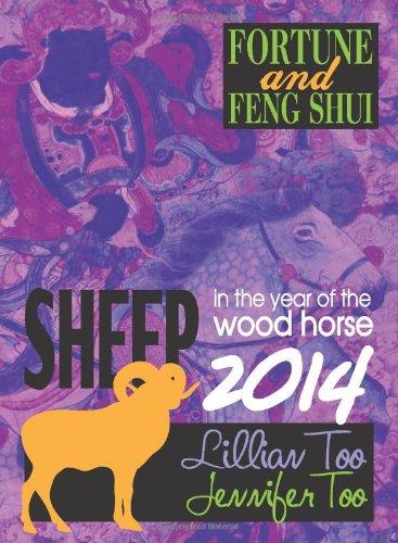 Lillian Too & Jennifer Too Fortune & Feng Shui 2014 Sheep: Lillian Too & Jennifer Too