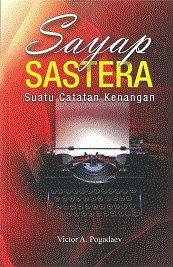 9789674122850: Sayap Sastera: Suatu Catatan Kenangan (The Literature Wing: Notes and Memories)