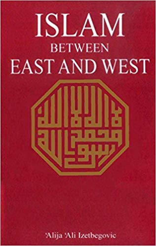 9789675062407: Islam Between East and West