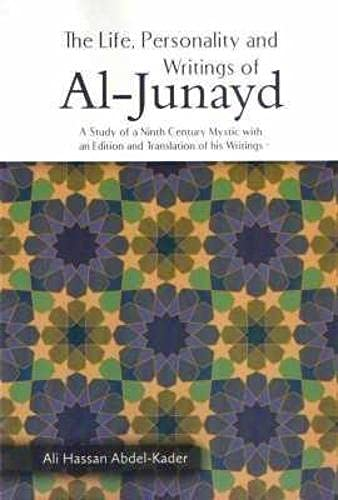 9789675062940: The Life, Personality and Writing of Al Junayd