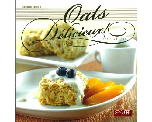 9789675114830: Oats Delicieux! (Cooking with Oatmeal)