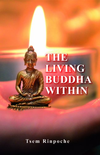 The Living Buddha Within: Tsem Rinpoche
