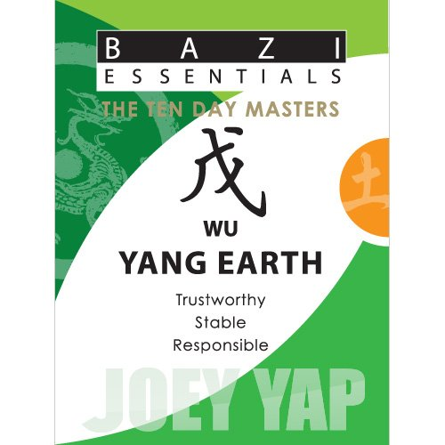9789675395208: Bazi Essentials Series-Meet your Day Master and get to know yourself!: Wu (Yang) Earth
