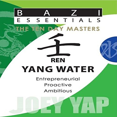 9789675395246: Bazi Essentials Series-Meet your Day Master and get to know yourself!: Ren (Yang) Water