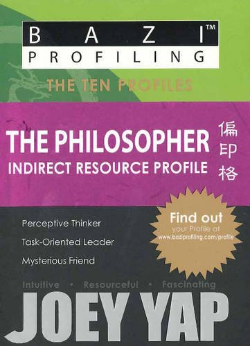 9789675395536: BaZi Profiling Series - The Philosopher (Indirect Resource Profile)