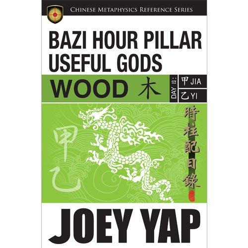 9789675395642: BaZi Hour Pillar Useful Gods - Wood