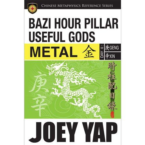 9789675395673: BaZi Hour Pillar Useful Gods - Metal