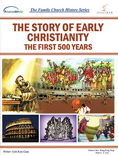 9789675488078: The Story of Early Christianity: The First 500 Years (The Family Church History Series)