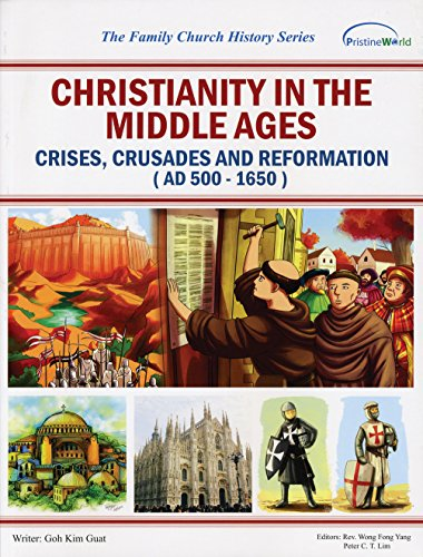 9789675488269: Christianity in the Middle Ages: Crises, Crusades and Reformation (The Family Church History Series)