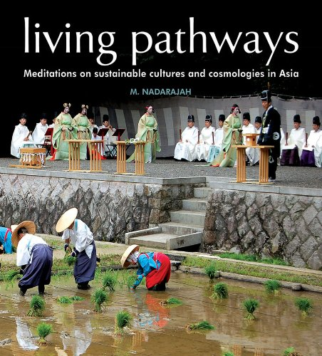 9789675719097: Living Pathways: Meditations on sustainable cultures and cosmologies in Asia