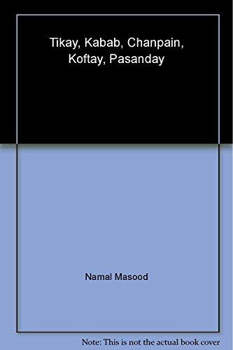 9789676329073: Tikay, Kabab, Chanpain, Koftay, Pasanday