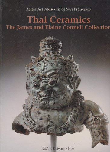 9789676530431: Thai Ceramics: The James and Elaine Connell Collection
