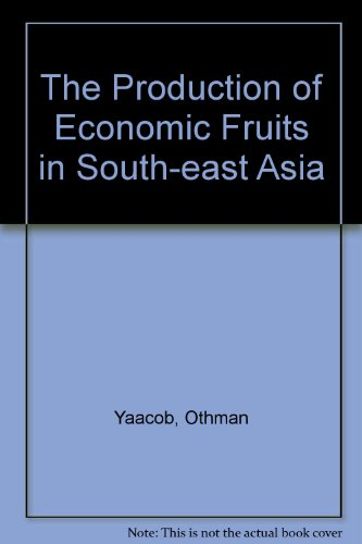 9789676530462: The Production of Economic Fruits in South-East Asia
