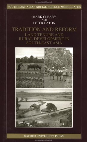 9789676531087: Tradition and Reform: Land Tenure and Rural Development in South-East Asia (South-East Asian Social Science Monographs)
